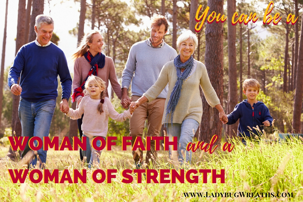 Woman of Faith – Woman of Strength